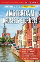 Frommer's EasyGuide to Amsterdam, Brussels and Bruges 9781628874549 | Brand New