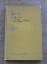 A FRANZ KAFKA MISCELLANY pre-fascist exile -1946  1st /2nd HC twice a year press