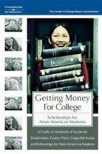 Getting Money for College: Scholarships for Asian American Students-ExLibrary
