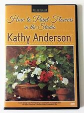 Kathy Anderson: How to Paint Flowers in the Studio - Art Instruction DVD