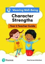 Neues AngebotWEAVING WELL-BEING YEAR 2 CHARACTER STRENGTHS TEACHER GUIDE DR FORMAN FIONA