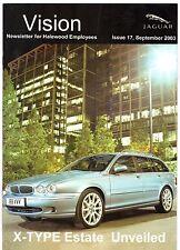 JAGUAR Vision magazine numero 17 SETTEMBRE 2003 UK Mercato Opuscolo X-Type