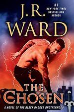 The Chosen: A Novel of the Black Dagger Brotherhood   by J.R. Ward  (Hardcover)