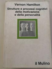 Vernon Hamilton - Strutture e processi cognitivi della motivazione e della...