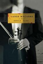 Danse Macabre by Elias, Gerald