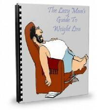 """"""" Lazy Man's Guide To Weight Loss """" Easy Weight Loss For Everyone - E book - PDF"""