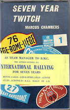 Seven Year Twitch rally book by Marcus Chambers BMC Competition Dept 1962 1st ed