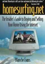 Homesurfing.Net: The Insider's Guide to Buying and Selling Your Home-ExLibrary