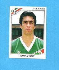 MEXICO '86 WC-PANINI-Figurina n.121- TOMAS BOY - MESSICO -Recuperata