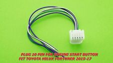 PLUG CONNECTOR WIRING FOR BUTTON ENGINE START TOYOTA HILUX FORTUNER 215-17