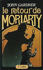 RARE EO SHERLOCK HOLMES + JACK L'ÉVENTREUR + JOHN GARDNER  LE RETOUR DE MORIARTY