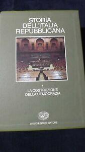 Storia dell'Italia repubblicana: La costruzione della democrazia Einaudi,