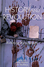 History and Revolution: Refuting Revisionism-ExLibrary