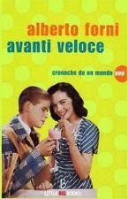 Avanti Veloce - Cronache Da un Mondo Pop by Alberto Forni (2013, Paperback)