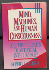 Mind,Machines + Human Consciousness AI/Cognitive Science,Research 1991 R.Nadeau