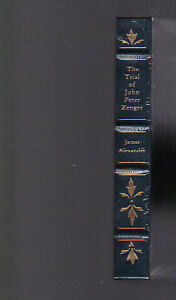 A Brief Narrative of the Case and Trial of John Peter Zenger, Alexander leather