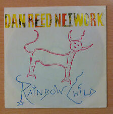"DAN REED NETWORK  "" Rainbow Child ""  - Vinyl single 7"" -  876 988-7  - 1990 EU"
