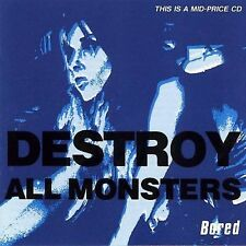 Bored by Destroy All Monsters (CD, Dec-1999, Cherry Red)