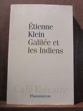 Café Voltaire Flammarion/ Etienne Klein: Galilée et les Indiens
