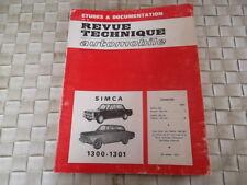 REVUE TECHNIQUE SIMCA 1300 et 1301 Depuis 1963