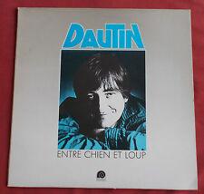DAUTIN  LP ORIG FR ENTRE CHIEN ET LOUP