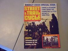 MAY 1974 STREET& TRAIL CYCLE MAGAZINE,YAMAHA RD-350,DT-100,HONDA XL 250,RIDING T