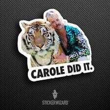 Carole Baskin Did It Sticker | Tiger King Decal | Joe Exotic Meme | Car | Window