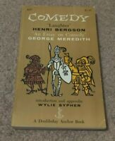 LAUGHTER Henri Bergson & ESSAY ON COMEDY George Meredith Study Wylie Sypher