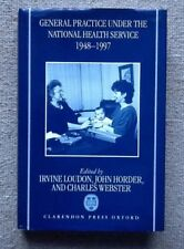 General Practice Under The National Health Service - Clarendon Press - Signed