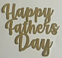 Happy Fathers Day Cake Topper GOLD Glitter
