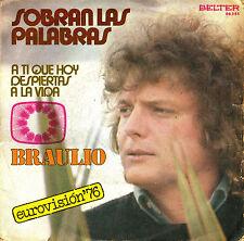 """7"""" EUROVISION 1976 BRAULIO Sobran las palabras 45 SPANISH SINGLE"""