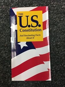 The U. S. Constitution and Fascinating Facts about It : And Fascinating Facts ab