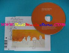 CD Singolo Thirteen Senses Into The Fire 9867849 UK 2004 PROMO no mc lp(S25)