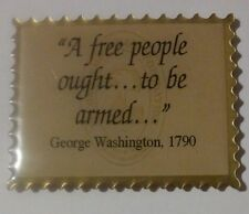 A FREE PEOPLE OUGHT TO BE ARMED GEORGE WASHINGTON REFRIGERATOR MAGNET!