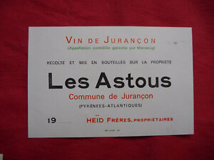 Ancienne étiquette de vin LES ASTOUS Jurançon HEID,  old french wine label