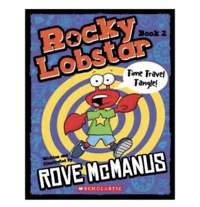 Rocky Lobstar #2: Time Travel Tangle! by Rove McManus (English) Paperback Book F