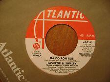 PROMO ATLANTIC 45 RECORD/LAVERNE & SHIRLEY/ DA DO RON RON/ MONO STEREO/ NR MINT