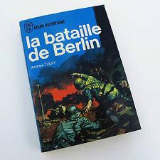 LIVRE GUERRE WW2 39-45 BATAILLE DE BERLIN Andrew TULLY AVRIL 1945 REICH BUNKER