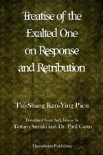 Treatise of the Exalted One on Response and Retribution by T'ai-Shang...