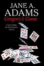 Gregory's Game: a Naomi Blake British Mystery 9 by Jane A. Adams (2014,...