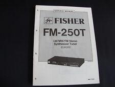 ORIGINALI service manual Fisher fm-250t