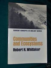 Communities and Ecosystems- Concepts in Biology - Robert H Whittaker