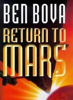 Return to Mars By Bova; Ben