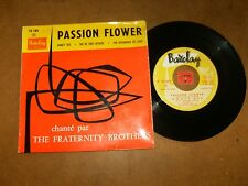 THE FRATERNITY BROTHERS - EP FRENCH - PASSION FLOWER + 3 - LISTEN / TEEN POPCORN