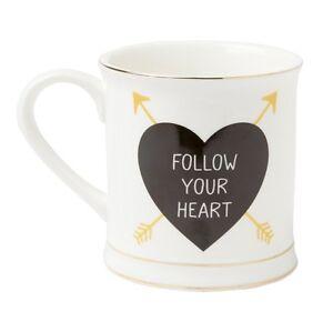 FOLLOW YOUR HEART Mug Tea Coffee Golden Arrow Chic Gift Inspiring Message Quote