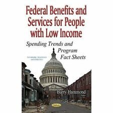 Federal Benefits & Services for People with Low Income: Spending Trends & Progra
