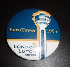 London Luton Airport - Euro Tower 1995 Badge