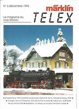 "MARKLIN TELEX - DEC. 1994 / LA ""HEIZERLOK"" /  BR 96 / MODELISME : RESEAU ECH. 1"