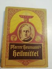 Pfarrer Heumanns Heilmittel, 1918, Naturheilmittel,