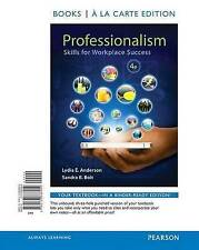 Professionalism: Skills for Workplace Success, Student Value Edition (4th Editio